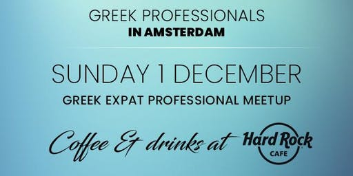 Greek Expat professional meetup for coffee and drinks