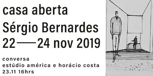 Casa Aberta: Sérgio Bernardes, conversas