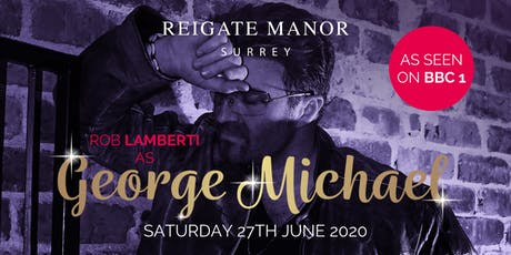 Rob Lamberti as George Michael tickets