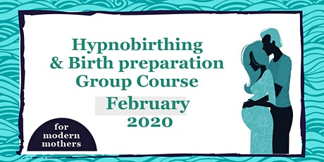 Hypnobirthing & Birth Preparation Course in York with For Modern Mothers // February 2020 tickets
