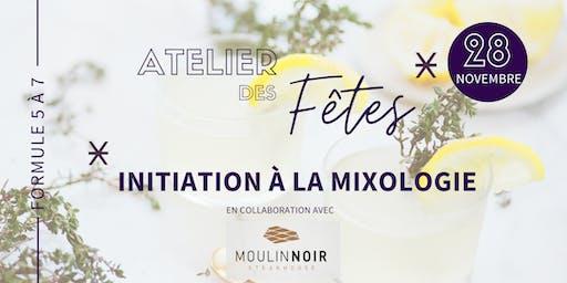 Atelier des fêtes - Initiation à la mixologie