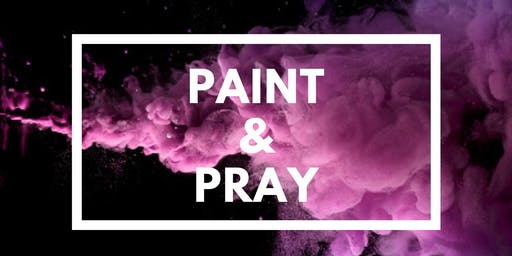 Paint and Pray