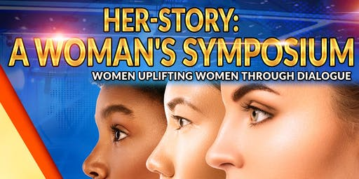 HER-STORY: A Woman's Symposium