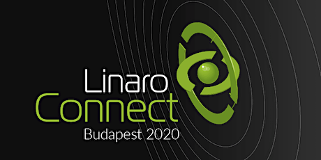 Linaro Connect Budapest (BUD20) tickets