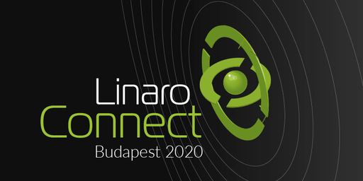 Linaro Connect Budapest (BUD20)