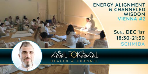 Vienna #2 – Big Group Energy Alignment & Channeled Wisdom with Asil Toksal