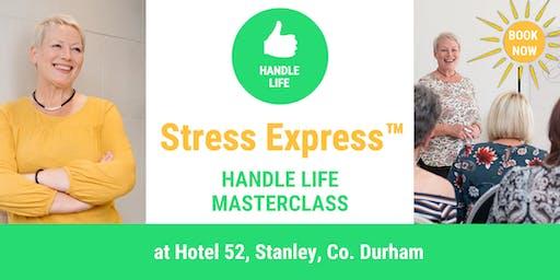 Stress Express Masterclass: Handle Life