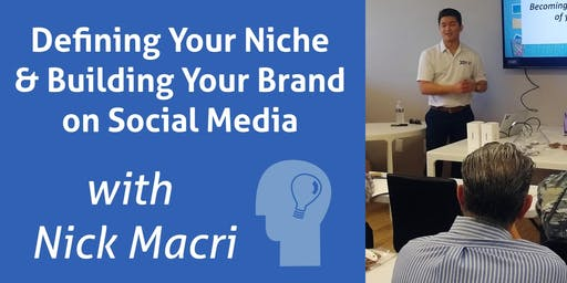 Defining Your Niche & Building Your Brand on Social Media
