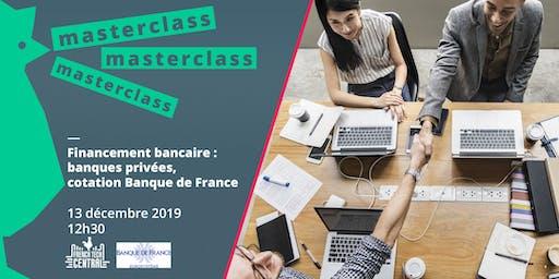 Masterclass : Décrypter la cotation bancaire pour augmenter ses chances de financement @BanquedeFrance