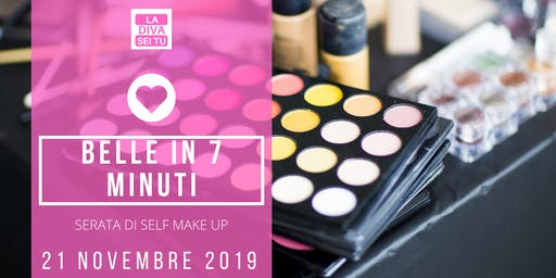 Belle in 7 minuti! Serata di Self Make Up