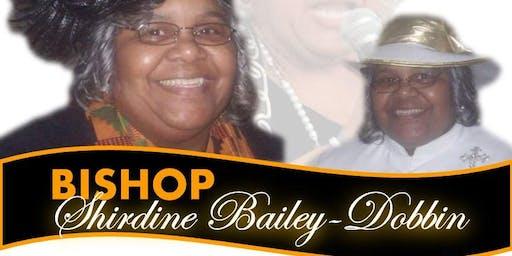 Bishop Shirdine Bailey-Dobbin Birthday Celebration
