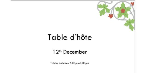 Three Course Table d'hôte  - a perfect festive treat for foodies!