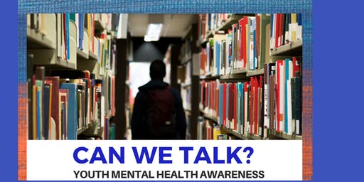 Can We Talk?- Youth Mental Health Forum