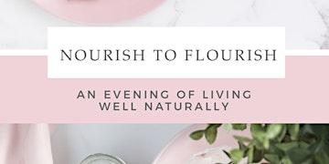 Nourish to Flourish