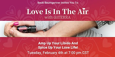 Spice Up Your Love Life With doTERRA! (Webinar)