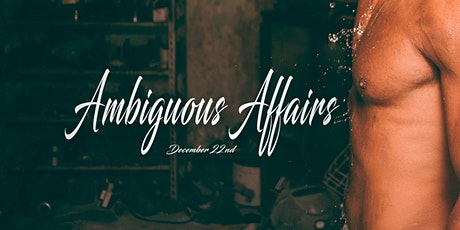 Ambiguous Affairs Presents: The Christmas Affair tickets