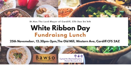 Rt.Hon. The Lord Mayor of Cardiff's  White Ribbon Day Fundraisng Lunch tickets