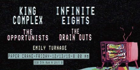 Paper Crane with King Complex, Infinite Eights, and more! tickets