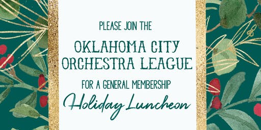 OKC Orchestra League General Membership Holiday Luncheon