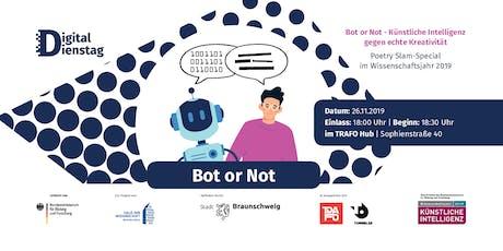 Digital Dienstag Special Künstliche Intelligenz - BOT OR NOT Tickets