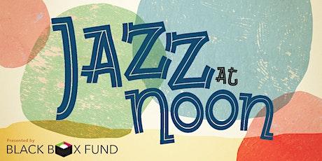 Jazz at Noon tickets