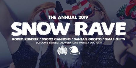 The Snow Rave, Ministry of Sound tickets