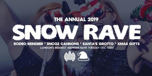 The Snow Rave, Ministry of Sound