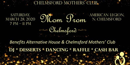 3rd Annual Chelmsford Mother's Club Mom Prom