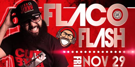 Dj Flaco Flash tickets