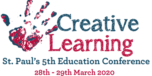 St. Paul's 5th Education Conference: Creative Learning