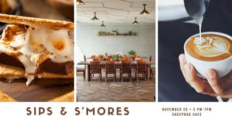Sips & S'mores tickets