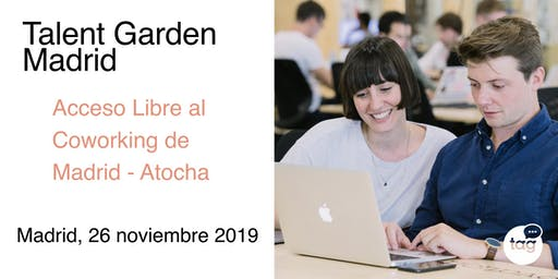 Día de Acceso Libre al Coworking de Talent Garden Madrid