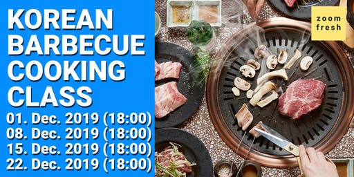 Korean BBQ Cooking Class with Zoom Fresh 08.12.2019