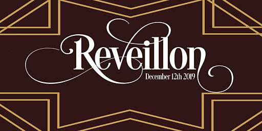 SOLD OUT! Reveillon | A Roaring 20s Holiday Feast