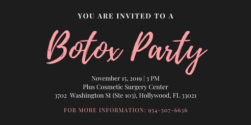 Grand Opening Botox Party