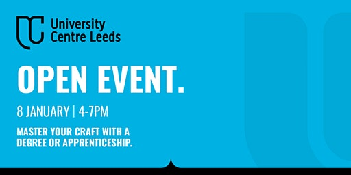 University Centre Leeds Open Event - January