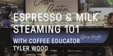 Espresso and Milk Steaming 101 tickets