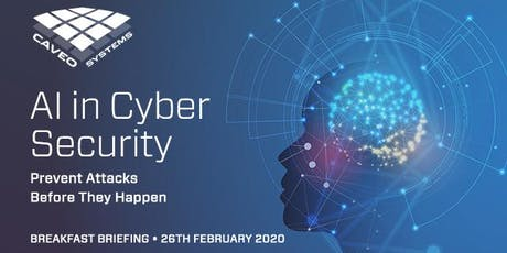 AI in Cyber Security Breakfast Briefing tickets