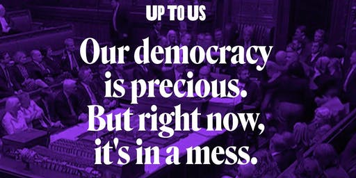 Up To Us - the campaign to remake democracy