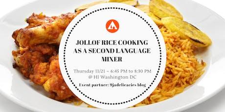 Jollof Cooking as a Second Language - An International Education Week Mixer tickets