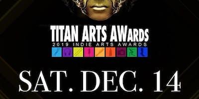 2019 TITAN ARTS AWARDS