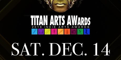 2019 TITAN ARTS AWARDS tickets