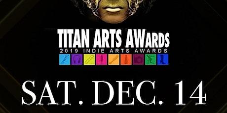 2019 TITAN ARTS AWARDS tickets