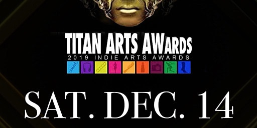 2019 TITAN ARTS AWARDS