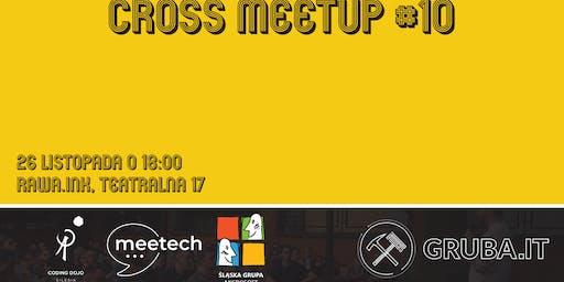 Cross Meetup #10 - MeeTech & Śląska Grupa Microsoft