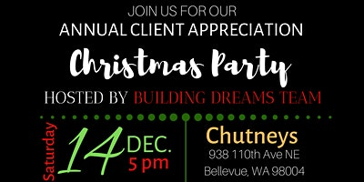 Client Appreciation Christmas Party 2019-Building Dreams Team