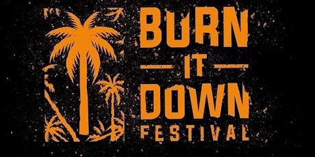 Burn It Down Festival 2020 tickets