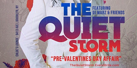DJ MARZ PRESENTS: THE QUIET STORM ***PRE VALENTINE'S DAY AFFAIR*** tickets