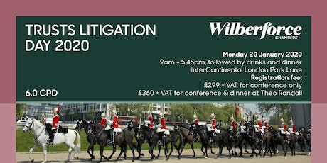 Wilberforce Trusts Litigation Day 2020 tickets