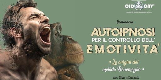 """Seminario ★  """"AUTOIPNOSI PER IL CONTROLLO DELL'EMOTIVITÀ"""" con Max Antonelli"""